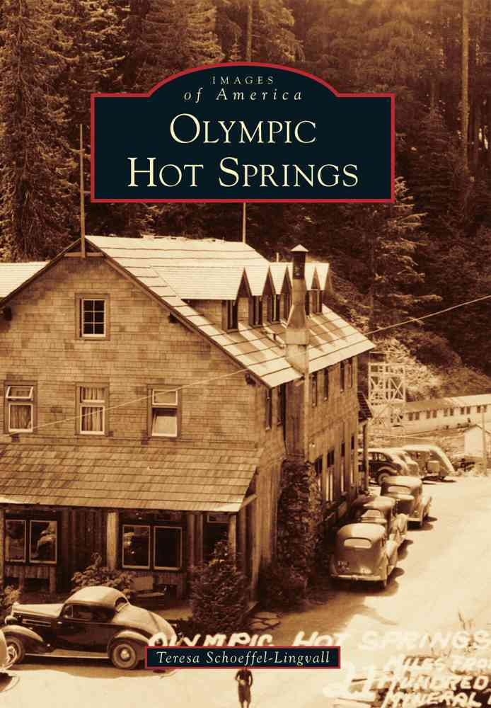 Olympic Hot Springs By Schoeffel-lingvall, Teresa